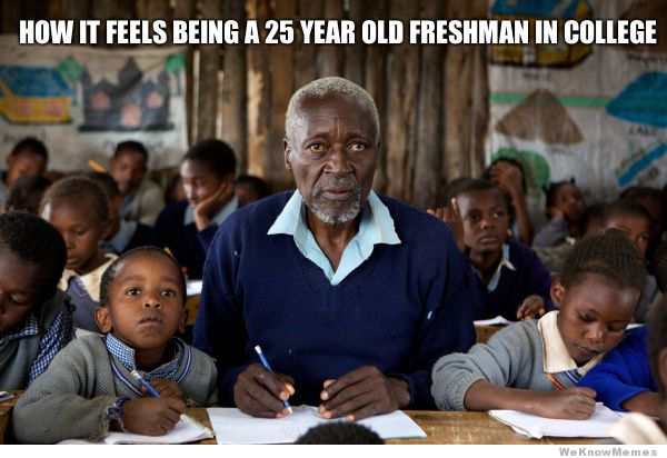 how-it-feels-being-a-25-year-old-freshman-in-college